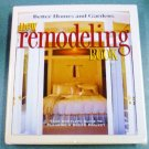 Better Homes and Gardens New Remodeling Book Hardcover 0696207400