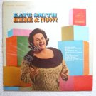 Here and Now by Kate Smith rca lsp-3821 - 1967 lp