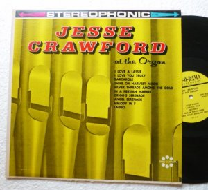 Jesse Crawford at the Organ Record Album S-115 lp