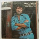 Baby Dont Get Hooked On Me lp by Mac Davis kc 31770