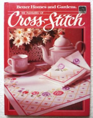 BHG The Pleasures of Cross Stitch Hardcopy 0696010801