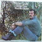 Bridge Over Troubled Water - Robert Goulet lp kh 31107