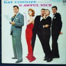 S Awful Nice by Ray Conniff cl1137 1958 lp One Owner