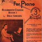 ABC Picture Method for Piano - 1946 Beginners Course Book 1 - Dale Shears