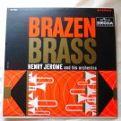 Brazen Brass lp by Henry Jerome dl74056 very good cond