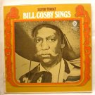 Silver Throat Bill Cosby Sings lp w 1709 A Rocking Soul Album