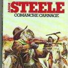George G Gilman Comanche Carnage No. 8 - a Western - Adam Steele 0523400807