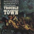Trouble Town by Burt Arthur Signet G2377 - 1963 Western Novel