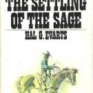 The Settling of the Sage - Hal G Evarts 1973 Pocket Books Western