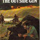 The Outside Gun by Ray Hogan - A 1963 Western Novel