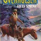Red Snow - Wayne D Overholser Western Paperback