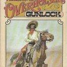 Gunlock - Wayne D Overholser 1974 First Edition Western