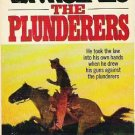 The Plunderers - L P Holmes 1976 Western Novel