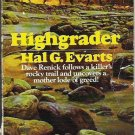 Highgrader - Hal G Evarts - Rare Western