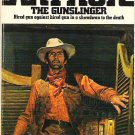 The Gunslinger - Burt Arthur Hired Gun Against Hired Gun Showdown 038000268x