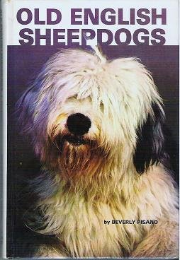 Old English Sheepdogs hardcover by Beverly Pisano 087666723x