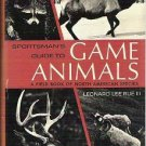 Sportsmans Guide to Game Animals: a Field Book of North American Species