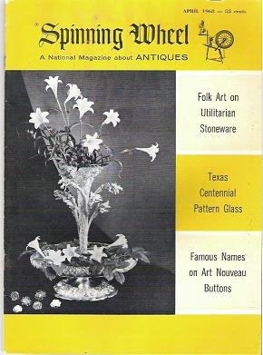 Spinning Wheel Magazine April 1968 Folk Art Pattern Glass Buttons