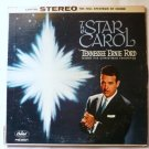 The Star Carol - Tennessee Ernie Ford 1958 lp st-1071 One Owner