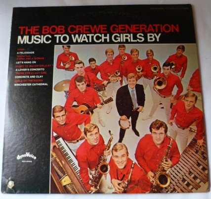 Music To Watch Girls By lp - The Bob Crewe Generation lp9003