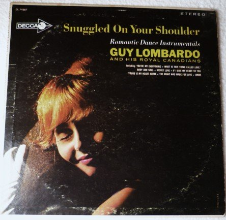 Snuggled On Your Shoulder - Guy Lombardo and Royal Canadians lp dl-74567