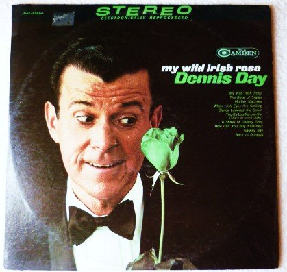My Wild Irish Rose lp by Dennis Day - cas939 One Owner