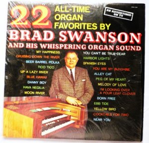 22 All Time Organ Favorites - Brad Swanson lp swa1020