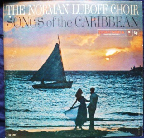 Songs Of Caribbean by the Norman Luboff Choir Record Album Lp cl1357