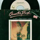 Find Another Fool b/w Cruisin With The Deuce - Quarter Flash 45
