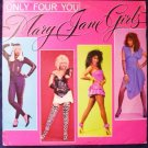 Rare: Only Four You lp - Mary Jane Girls 6092gl