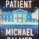The First Patient a novel by Michael Palmer 0312343531