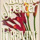 Forgiving a novel by LaVyrle Spencer 0399135995