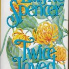 Twice Loved - LaVyrle Spencer - 0515090654