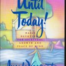 Until Today! Daily Devotions for Spiritual Growth Peace of Mind by Vanzant 0684841371