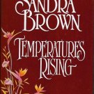Temperatures Rising - Sandra Brown Hardcopy 055356045x