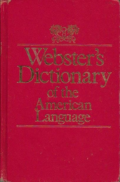 Websters Dictionary - American Language Illustrated 1976 Hardcover