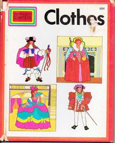 Wonder Starters Book: Clothes 1972 Hardcover - Christine Sharr