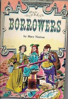 The Borrowers - Mary Norton - Scholastic Books - TX 1353 - First Edition