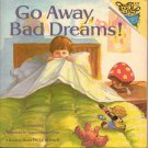 Go Away Bad Dreams - Susan Hill 0394872223