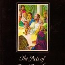 The Acts of Jesus Apostles - A Childs Picture Story Book