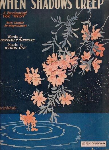 When Shadows Creep - 1927 Vintage Fox Trot Sheetmusic