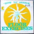 How to Design Floor Exercises lp Kimbo Educational - by Doris Mathiewson