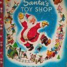 Santas Toy Shop by Walt Disney - 1950 - A Little Golden Book