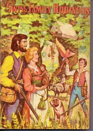 The Swiss Family Robinson - Jean Rudolph Wyss - Early Century Paperback