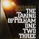 The Taking of Pelham One Two Three by John Godey - Hardcover 0399110941