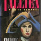 Tallien A Brief Romance - Frederic Tuten 0374272492