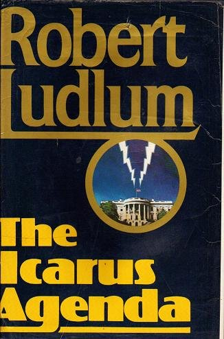The Icarus Agenda by Robert Ludlum - Hardcopy First Edition 0394543971