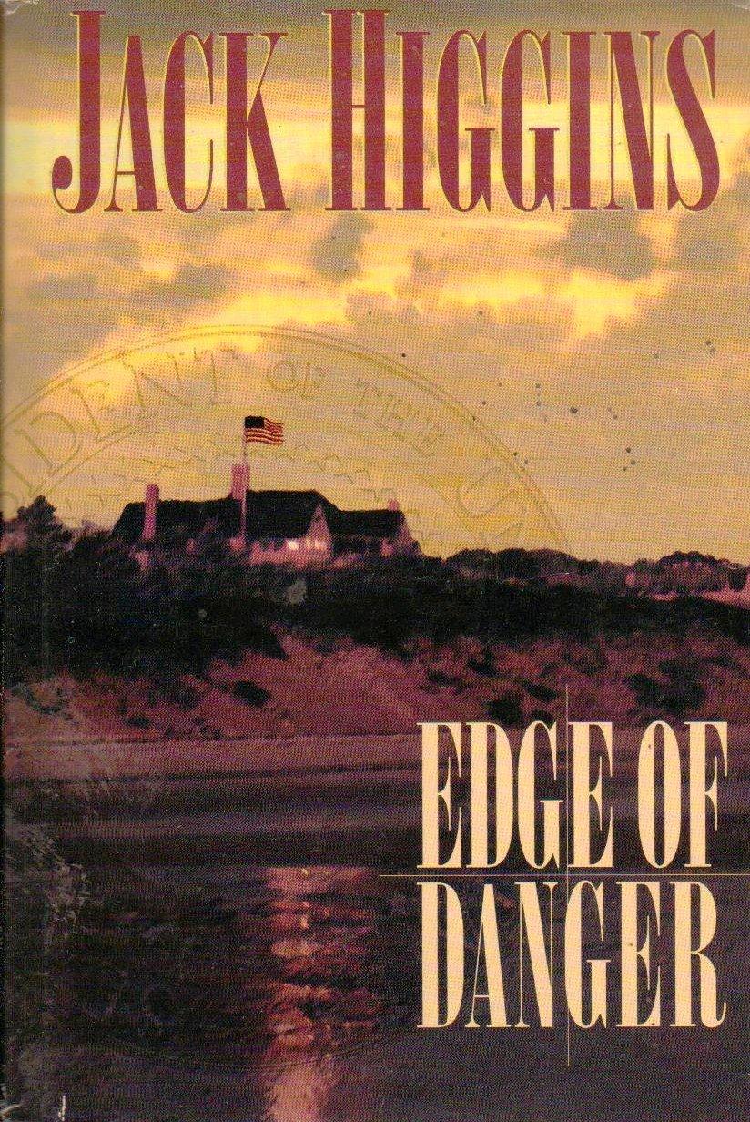 Edge of Danger - Jack Higgins - Hardcover 0399147012