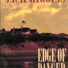 Edge of Danger - Jack Higgins - Hardcover 0399147012