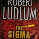 The Sigma Protocol by Robert Ludlum - 1st Edition 0312276885